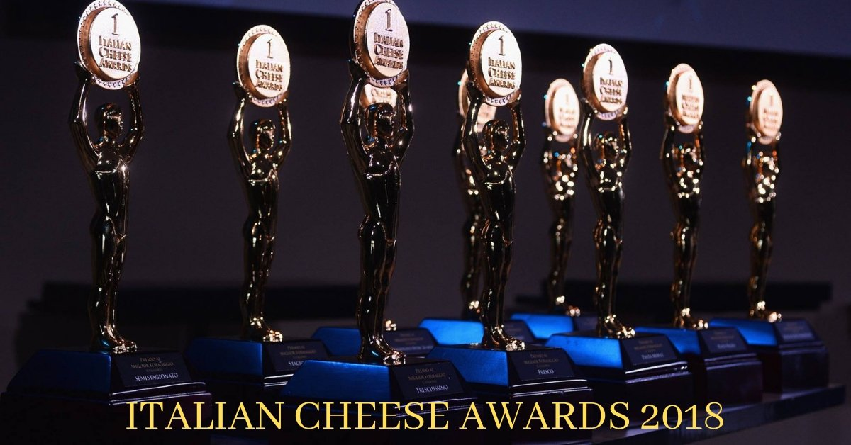 OUR PARTNERS REWARDED AT THE ITALIAN CHEESE AWARDS